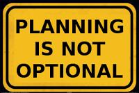 PlanningIsNotOptional